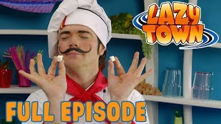 Lazy Town | Chef Rottenfood | Full Episode