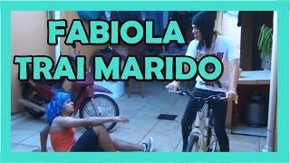 FABIOLA TRAI MARIDO (VIDEO COMPLETO) - A TRETA DO SÉCULO