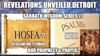 "Sabbath WISDOM Series: 77. ""OUR""  PROPHECY & PRAYER."