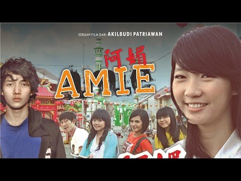 AMIE - Singkawang Indie Movie (2011)