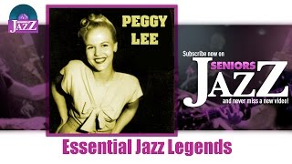 Peggy Lee - Essential Jazz Legends (Full Album / Album complet)