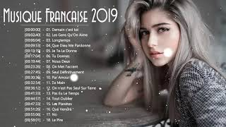 Musique Francaise 2019 ♥️ Les Meilleures Chansons Françaises 2019 ♥️ Le Meilleur Playlist 2019