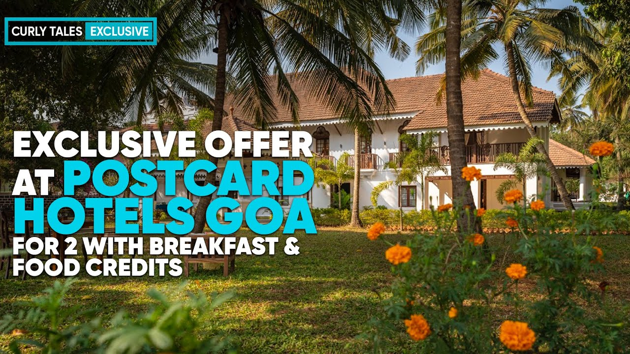 The Postcard Hotel Goa: Luxurious Stay For Two In Just ₹14000 Per Night (Breakfast Included)