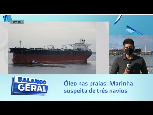 Óleo nas praias: Relatório da Marinha suspeita de três navios