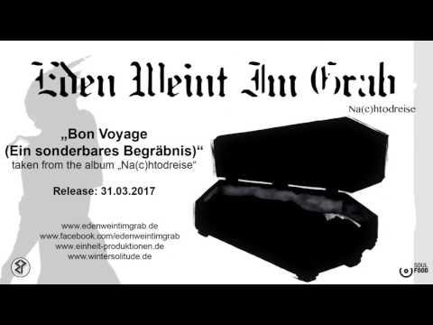 Eden Weint Im Grab – Bon Voyage (Ein sonderbares Begräbnis)