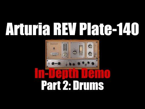 Arturia REV Plate-140 In-Depth Demo Part 2: Drums