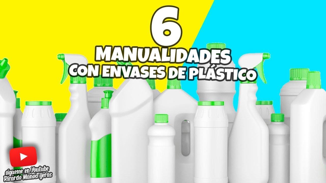6 Manualidades Con Envases Y Botellas De Plásticomanualidades Reciclajediy