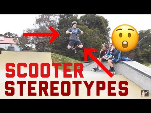 Scooter Stereotypes Pt. 1