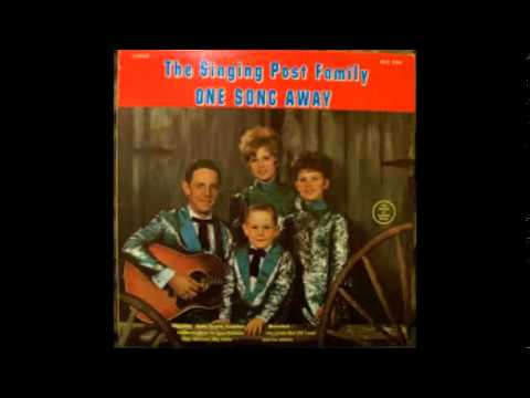 The Singing Post Family- One Song Away