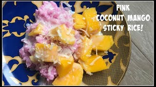 How to make *PINK* COCONUT MANGO STICKY RICE | House of X Tia