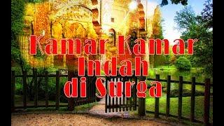 Kajian Ustadz DR Syafiq Riza Basalamah MA: Kamar Kamar Indah Di Surga