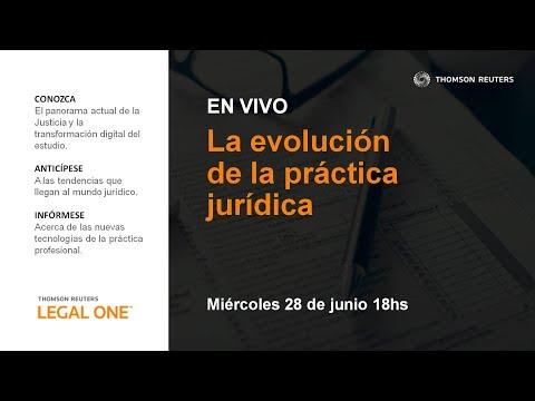 La evolución de la práctica jurídica | En vivo | Thomson Reuters La Ley