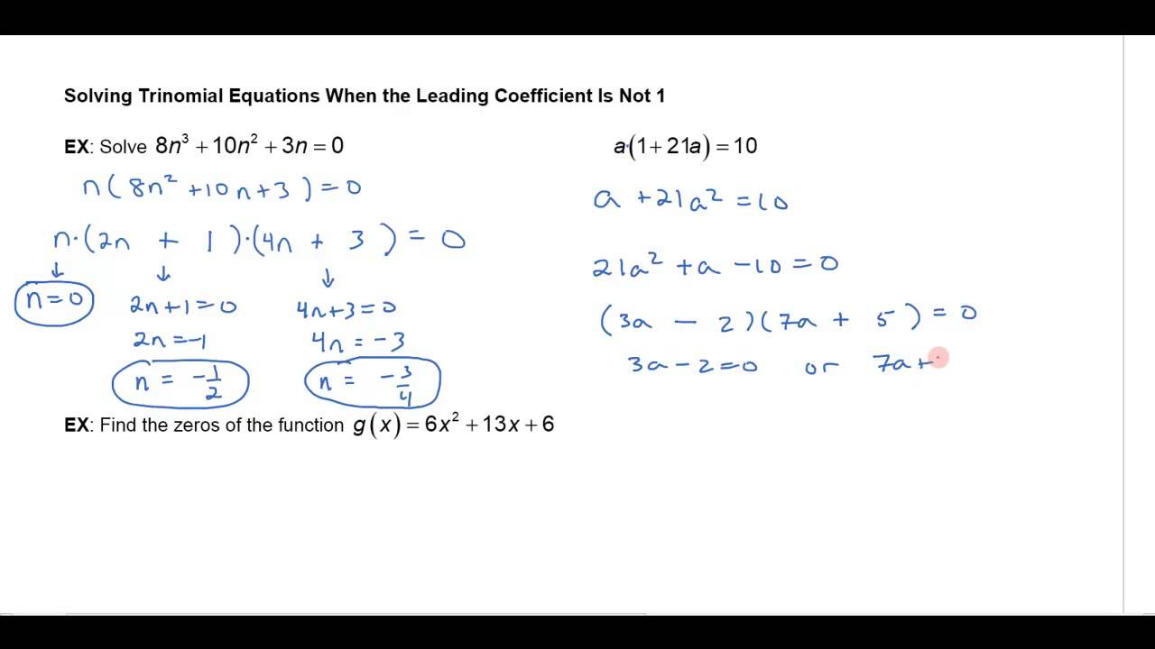 Solving Trinomial Equations When The Leading Coefficient