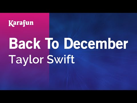 Karaoke Back To December - Taylor Swift *