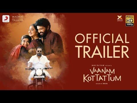 Vaanam Kottattum - Trailer | Mani Ratnam | Dhana | Sid Sriram | Madras Talkies