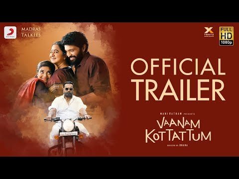 Vaanam Kottattum - Official Trailer | Mani Ratnam | Madras Talkies