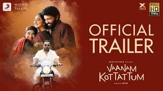 Vaanam Kottattum – Trailer | Mani Ratnam | Dhana | Sid Sriram | Madras Talkies