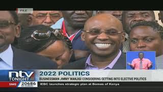 2022: Businessman Jimmy Wanjigi considering getting into elective politics