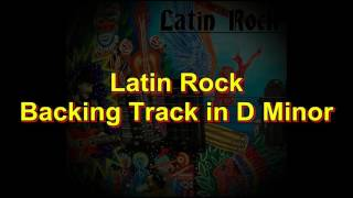 Latin Rock - Backing Track in D Minor ᴴᴰ