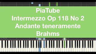 "How To Play ""Intermezzo Op 118 No 2 Andante teneramente - Brahms"" Piano Tutorial"