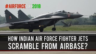 How Indian Air Force Scramble Fighter Jets From A Forward Airbase? | Air Force Day 2018