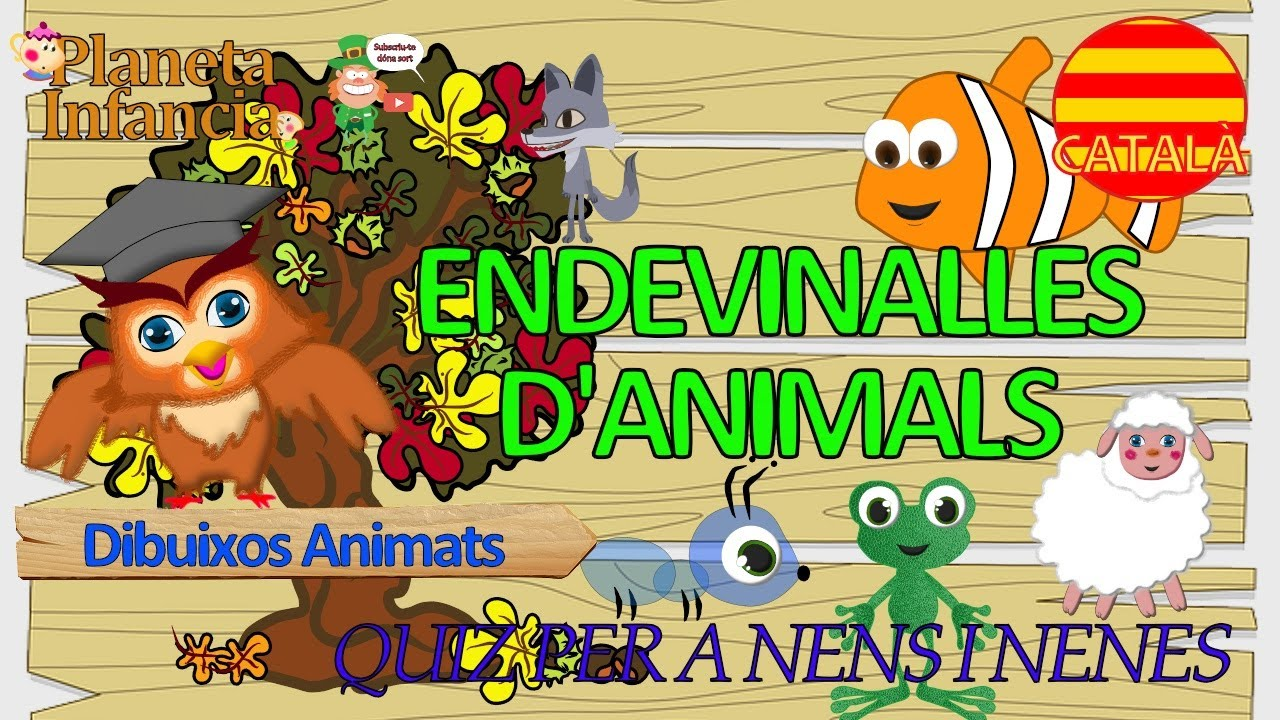 ENDEVINALLES D'ANIMALS Videos Infantils en Català