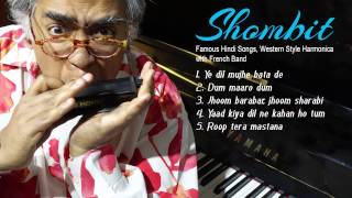 Shombit Famous Hindi Song, Harmonica in Western Style With French Band