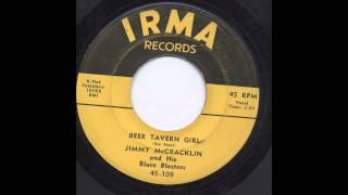 JIMMY McCRACKLIN - BEER TAVERN GIRL - IRMA