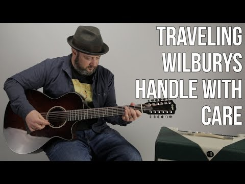 """Traveling Wilburys """"Handle With Care"""" Guitar Lesson - Easy Acoustic Songs"""