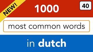Lesson 40 - the last lesson of this Dutch vocabulary course!