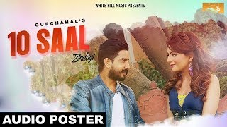10 Saal Zindagi (Audio Poster) Gurchahal | White Hill Music | Releasing on 25th June