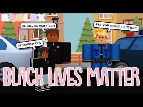They Treat Us Differently Black Lives Matter Roblox Bloxburg