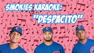 Smokies Karaoke - Despacito