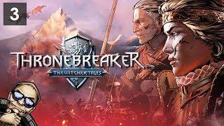 Thronebreaker: The Witcher Tales - Unexpected Outcome - Part 3