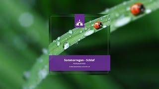 Fantasiereise fuer Erwachsene Sommeregen - Einschlafhilfe-☯ ∣ Deutsch - Meditation