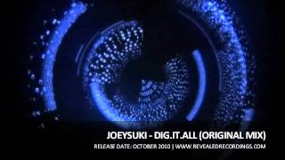 JoeySuki - Dig.It.All (Original Mix)