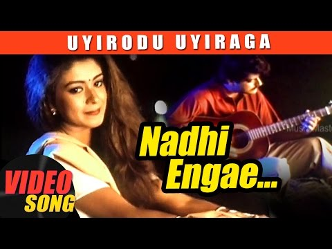 Nadhi Enge Video Song   Uyirodu Uyiraga Tamil Movie Songs   Ajith   Richa Ahuja   Vidyasagar