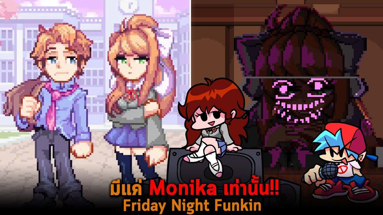 มีแค่ Monika เท่านั้น  Friday Night Funkin