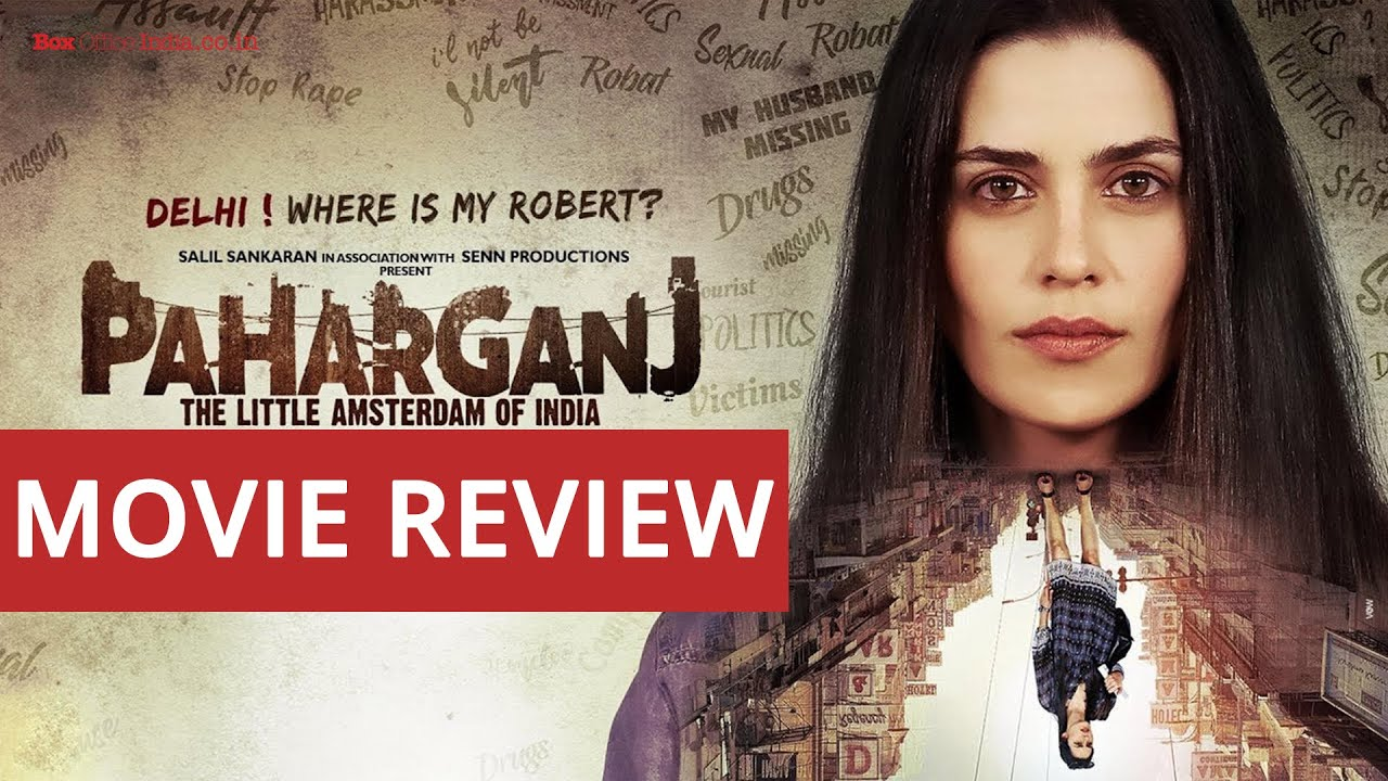 Paharganj Movie Review | Lorena Franco | Bijesh Jayarajan | Neet Chowdhary | April, 13 2019