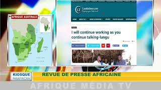 KIOSQUE PANAFRICAIN DU 02 02 2018 : REVUE DE LA PRESSE AFRICAINE