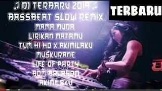 Baixar DJ BassBeat Terbaru - Mama Muda - Akimilaku - Muskurane | 2019