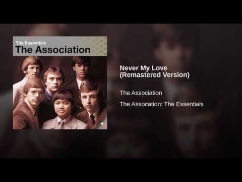 Never My Love Remastered Version Full HD,1920x1080
