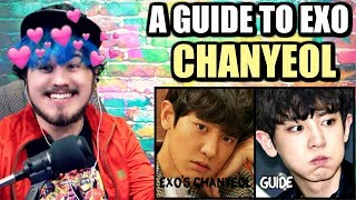Cover images A GUIDE TO EXO'S CHANYEOL | MY NEW LOVE FOR HIM! | REACTION!!