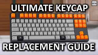 "ULTIMATE Mechanical Keyboard Keycap Replacement ""How To"" Guide"