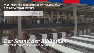 Der Sound der Bibliothek