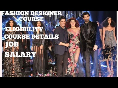 Fashion Designer Course Fashion Designer Kaise Bane Eligibility Salary Job Indian Fashion Designer Youtube