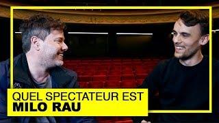QUEL SPECTATEUR EST MILO RAU | RONAN AU THÉÂTRE