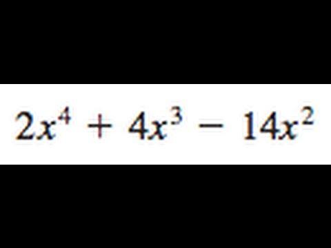 Factor 2x^4 + 4x^3 - 14x^2