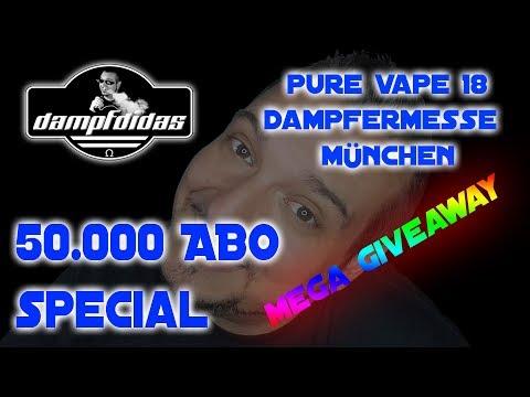 50.000 Abo Special 😍 Pure Vape 18 Dampfermesse München 😍 MEGA GIVEAWAY
