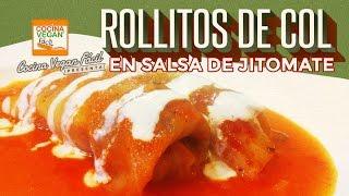 Rollitos de col (repollo) en salsa de jitomate - Cocina Vegan Fácil (Nueva Receta)